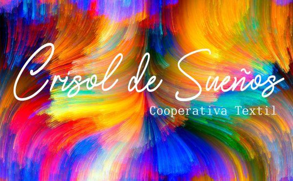 Crisol de sueños - Cooperativa Textil